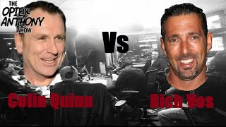 Opie & Anthony - Colin Quinn vs Rich Vos, Best of (Part 1 of 2)