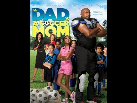 My Dad's a Soccer Mom Behind the Scene Trailer