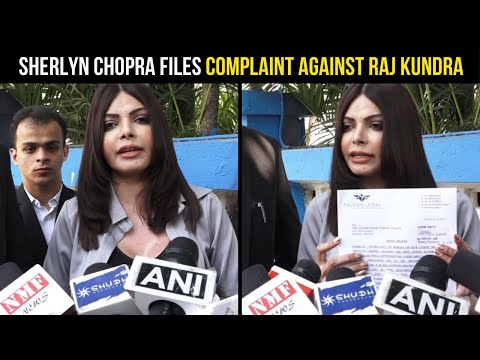 Shocking! Sherlyn Chopra speaks to media after filing complaint against Raj Kundra
