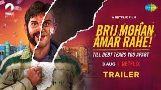 Brij Mohan Amar Rahe 2018 Trailer – Netflix