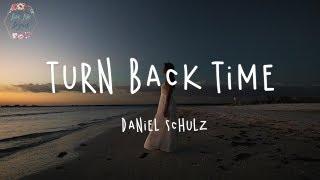 Daniel Schulz - Turn Back Time (Lyric Video)