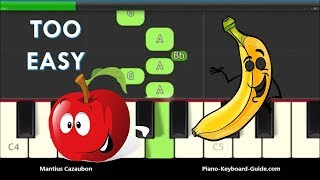 Apples And Bananas Song - Slow, Very Easy Piano Tutorial - Right Hand Only