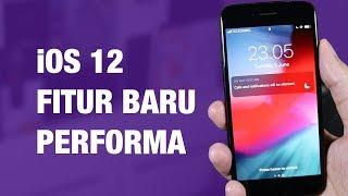 Review iOS 12 Indonesia — 10 Fitur Baru iOS 12