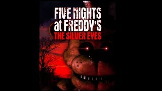 Five Nights at Freddy's The Silver Eyes Full Audiobook