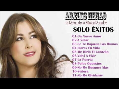 Arelys Henao - Mix  Solo Exitos Vol.1