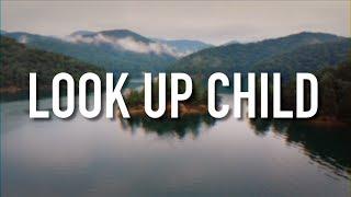 Look Up Child - [Lyric Video] Lauren Daigle