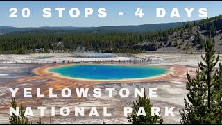 20 STOPS in 4 DAYS at YELLOWSTONE NATIONAL PARK   Things to do in Yellowstone National Park