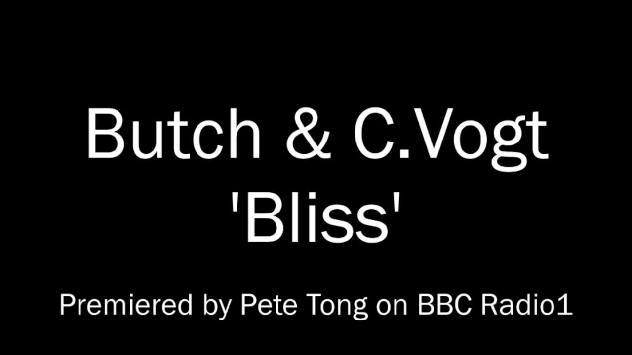 Butch & C.Vogt - Bliss