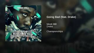 meek-mill-going-bad-feat-drake-explicit-version.jpg