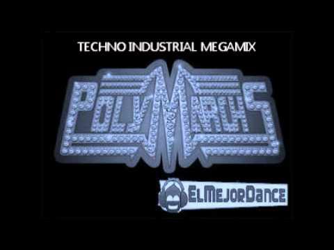 POLYMARCHS / TECHNO INDUSTRIAL MEGAMIX