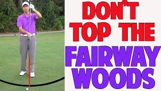 Golf Lessons-How To Stop Topping Your Fairway Woods