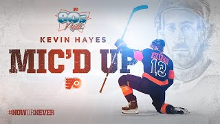 Flyers Mic'd Up: Kevin Hayes