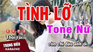 Karaoke Tình Lỡ Tone Nữ Nhạc Sống | Trọng Hiếu