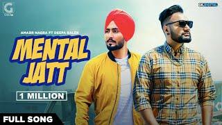 Mental Jatt – Amarr Nagra