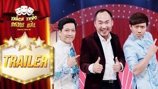 Thách thức danh hài 4 | Trailer: Trấn Thành, Trường Giang
