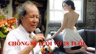 Ông lão 80 tuổi nhặt được vợ đẹp 28 tuổi làm đám cưới dài nhất Việt Nam,sau 10 năm cả nước tá hỏa