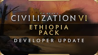 Civilization VI adding Ethiopia