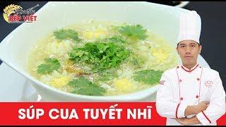 Cách nấu Súp Cua Tuyết Nhĩ ngon và đậm đà cho bữa tiệc - Chef Ân | Khám Phá Bếp Việt