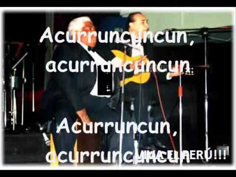 ACURRUNCUN , ACURRUNCUNCUN (EL CHACOMBO) - Arturo Zambo Cavero y Oscar Aviles