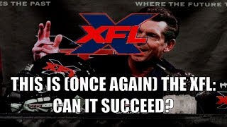 This Is (Once Again) The XFL: Can It Succeed?
