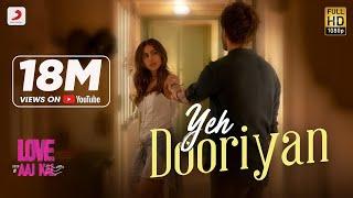 Yeh Dooriyan – Mohit Chauhan – Love Aaj Kal