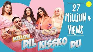 Dil Kissko Du – Mellow Ft Akull