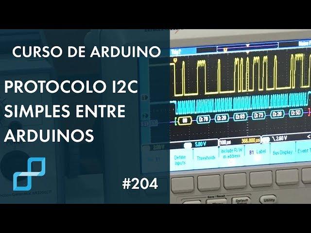 I2C SIMPLES ENTRE ARDUINOS | Curso de Arduino #204