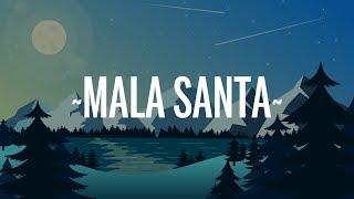 Becky G - MALA SANTA (Lyrics/Letra)