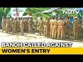 Bandh called against stopping women entry to Sabarimala temple