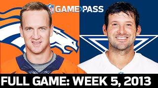 Denver Broncos vs. Dallas Cowboys Week 5, 2013 Full Game