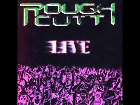 Rough Cutt- Piece Of My Heart Live
