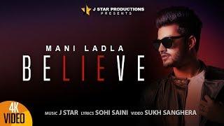 Believe – Mani Ladla – J Star