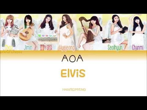 AOA Elvis [HAN/ROM/ENG] Color Coded Lyrics
