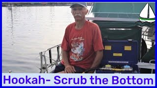 Hookah, Cleaning The Bottom, What Worked, Sailing video #12, Patrick Childress Sailing