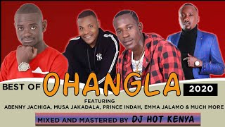 DJ HOT  - BEST OF OHANGLA SONGS MIX  [ MAMA WATOTO EDITION]  FT  JACHIGA,  JALAMO, JAKADALA , INDAH