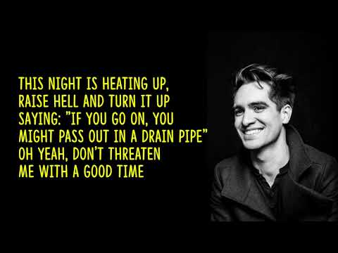 Panic! at the Disco - Don't Threaten Me With A Good Time (lyrics)