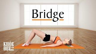Bí quyết cho vòng 3 căng như Ngọc Trinh - Bài tập mông #2 Bridge   KhoeDep.vn