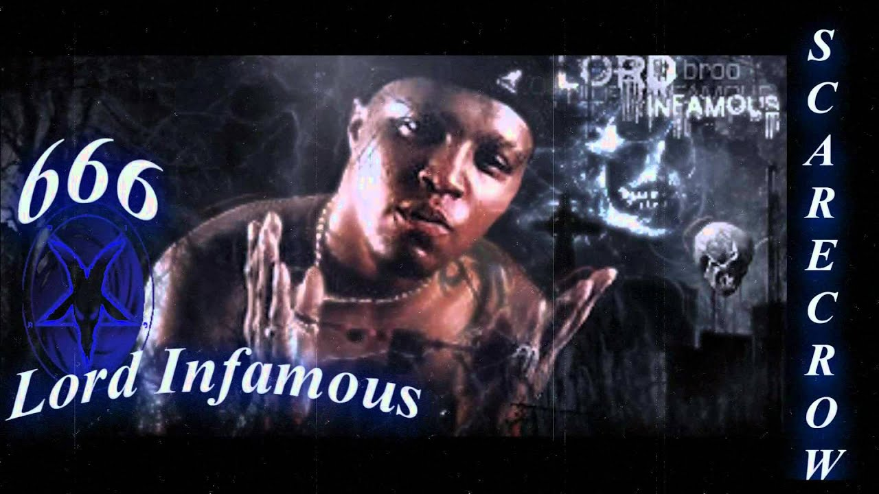 Lord Infamous: Lord Infamous Da Scarecrow