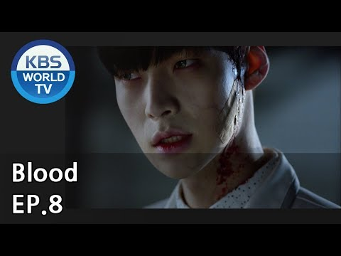 Blood | 블러드 EP.8 [SUB : KOR, ENG, CHN, MLY, VIE, IND]