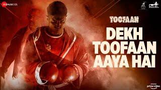 Dekh Toofaan Aaya Hai – D Evil (Toofaan) Video HD