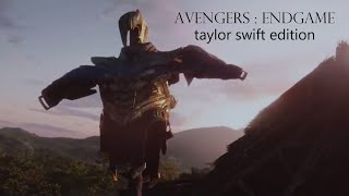 Avengers: Endgame (Taylor Swift Edition)