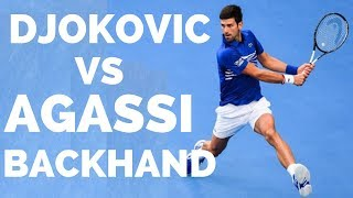 Novak Djokovic vs Andre Agassi Backhand Analysis - Tennis Backhand Lesson