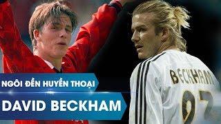 Ngôi đền huyền thoại | David Beckham