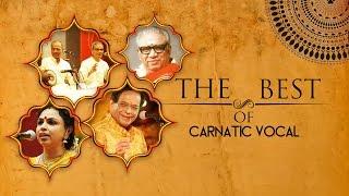 The Best Of Carnatic Vocal | Audio Jukebox | Vocal | Caranatic | M Balamurali Krishna