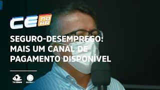 SEGURO-DESEMPREGO: Mais um canal de pagamento disponível