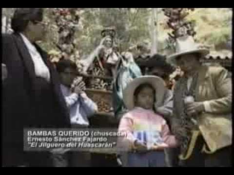 EL JILGUERO DEL HUASCARÁN - BAMBAS QUERIDO