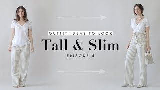 How to Look Taller & Slimmer – Outfit Ideas for Petites Ep. 5