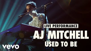 AJ Mitchell - Used to Be (Live)   Vevo LIFT Live Sessions