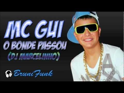 Baixar MC Gui   O Bonde passou   Música nova 2013 (DJ Marcelinho)