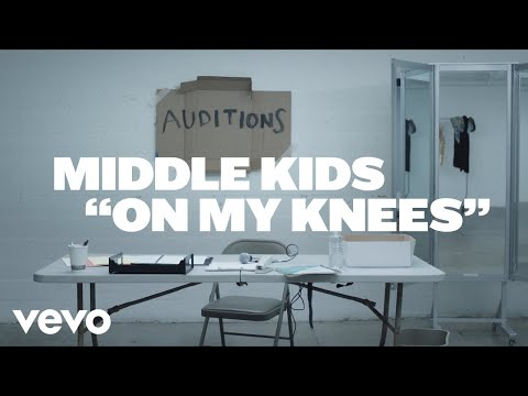 Middle Kids - On My Knees (Official Video)